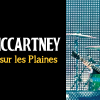 Paul McCartney sur les Plaines, c&rsquo;est confirm!