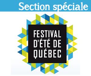 Festival d'été de Québec 2013 - Section spéciale