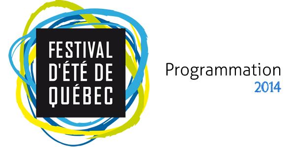 Programmation 2014 du Festival d'été de Québec