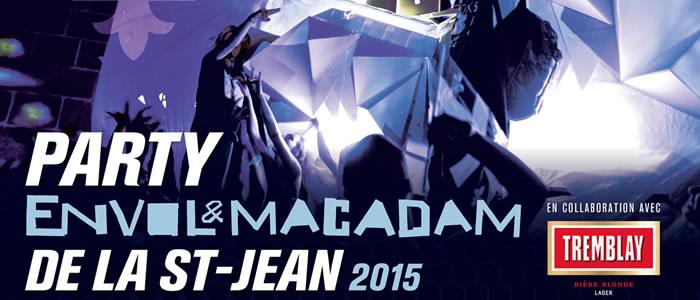 Party Envol et Macadam de la St-Jean
